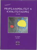 Professionaliteit & kwaliteitszorg WZ 304