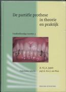 Tandheelkundige essenties De partiële prothese in theorie en praktijk