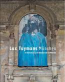Luc Tuymans: Munchen