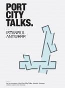 Port City Talks. Istanbul - Antwerp