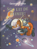 Geronimo Stilton S.O.S. uit de ruimte! (54)