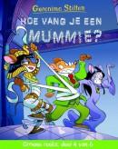 Hoe vang je een mummie? (groene reeks 4)