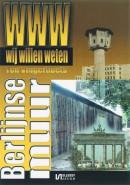 Wij willen weten De Berlijnse Muur