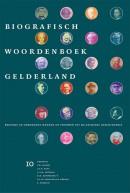 Biografisch Woordenboek Gelderland deel 10