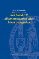 LUP Dissertaties Red Blood Cell Alloimmunization after Blood Transfusion