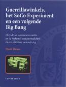 LUP Oraties Guerrillawinkels, het SoCo Experiment en een volgende Big Bang