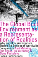 Pallas Publications The Global Built Environment as a Representation of Realities