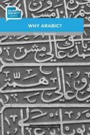 Islam & Society Why Arabic?