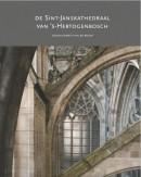 De Sint-Janskathedraal van 's-Hertogenbosch