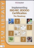 Implementing ISO20000 Certification the roadmap