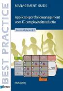 Best practice Applicatieportfoliomanagement voor IT-complexiteitsreductie