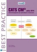 CATS CM® editie 2014 Contractmanagement voor opdrachtgever en leverancier