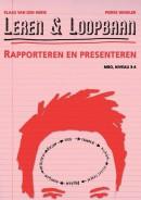 Leren & Loopbaan, Rapporteren en presenteren MBO niveau 3/4