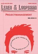 Leren & Loopbaan, Projectmanagement MBO niveau 3/4