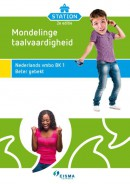 Station BK 1-2e editie Mondelinge taalvaardigheid 1 - Beter gebekt