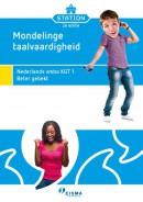 Station KGT 1-2e editie Mondelinge taalvaardigheid 1 - Beter gebekt