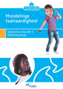 Station KGT 2 2e editie Mondelinge taalvaardigheid 2 Makkelijk gezegd