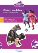 Route Loopbaan en Burgerschap Dimensie Politiek-juridisch: Kiezen en delen MBO niveau 3/4
