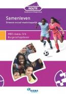 Route Loopbaan en Burgerschap Dimensie Sociaal-maatschappelijk: Samenleven MBO niveau 3/4