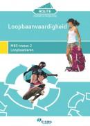 Route Loopbaan & Burgerschap Loopbaanvaardigheid MBO 2