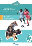 Route Loopbaan & Burgerschap, Sociaal-maatschappelijk MBO 2 - Samenleven