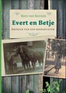 Evert en Betje, kroniek van een boerenleven