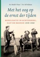 Met het oog op de ernst der tijden, Mobilisatie in Achterberg, Elst en Rhenen 1939-1940
