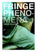 Fringe Phenomena 1 Fringe phenomena 2