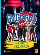 GoGoGo ! Hoe hard ? Keihard !