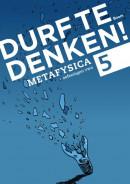 Durf te denken! Werkboek vwo 5 - Metafysica
