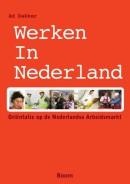 Werken in Nederland - Oriëntatie op de Nederlandse Arbeidsmarkt