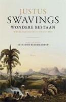 Justus Swavings wondere bestaan
