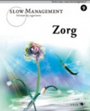 Slow Management 9 Zorg
