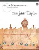 Slow Management 100 jaar Taylor 15