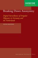 IMISCOE Dissertations Breaking Down Anonymity