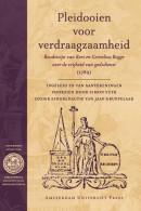 Bibliotheca Dissidentium Neerlandicorum Pleidooien voor verdraagzaamheid