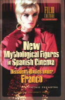 Film Culture in Transition New mythological figures in Spanish cinema