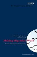 WRR Publicatie Making migration work