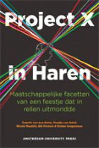 Project X in Haren