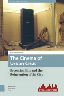 Cities and Cultures The Cinema of Urban Crisis