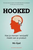 Hooked - hoe je mensen verslaafd maakt aan je product