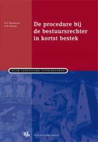 Boom Juridische studieboeken De procedure bij de bestuursrechter in kortst bestek
