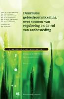 Vereniging voor Milieurecht Duurzame gebiedsontwikkeling: over vormen van regulering en de rol van aanbesteding