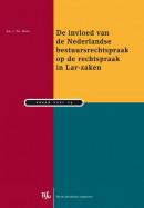 Studiereeks Nederlands-Antilliaans en Arubaans recht De invloed van de Nederlandse bestuursrechtspraak op de rechtspraak in Lar-zaken