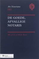 Ars notariatus De goede, afvallige notaris