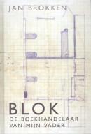 Blok, de boekhandelaar van mijn vader