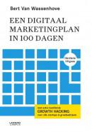 Een digitaal marketingplan in 100 dagen - nieuwe editie