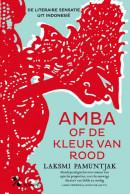 PAMUNTJAK*AMBA OF DE KLEUR VAN ROOD