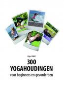 300 yogahoudingen voor beginners en gevorderden