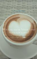 Wat nu als ik Vrede vind in een kop koffie?